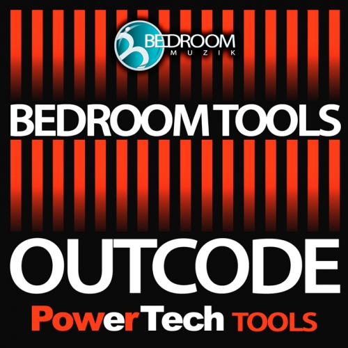 Bedroom Muzik Outcode Power Tech Tools WAV